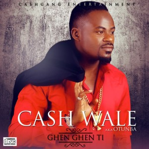 Cash-Wale-GHEN-GEN-TI-prod.-by-Cheeky-Chizzy-Artwork