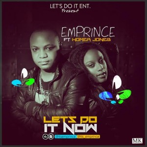 Emprince - Lets do it now